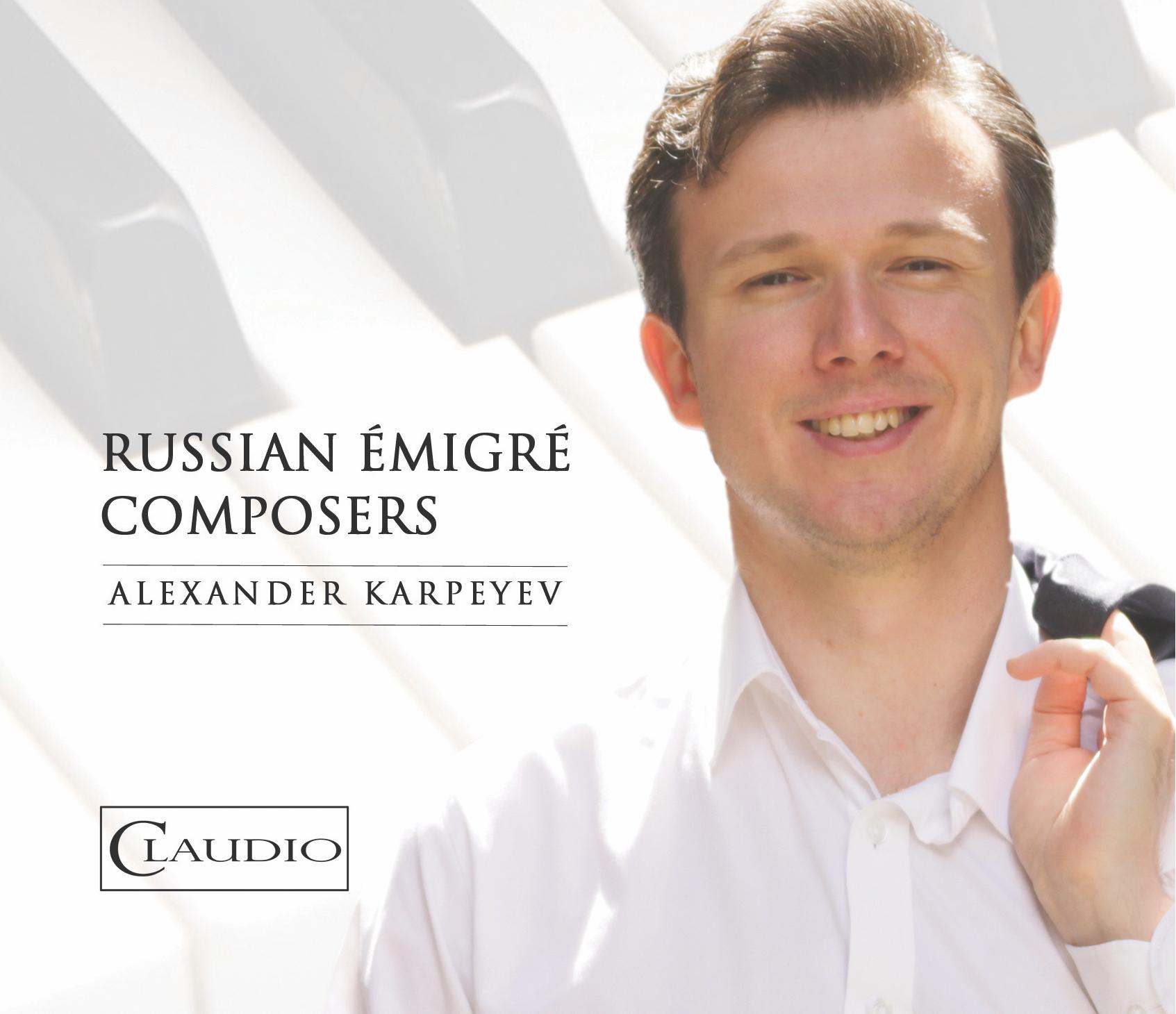 RUSSIAN ÉMIGRÉ COMPOSERS (2018)
